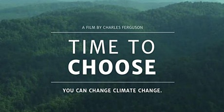 Time to Choose - Transition Town Vincent movie night tickets