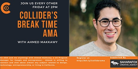 Collider's Break Time with Ahmed Makkawy tickets