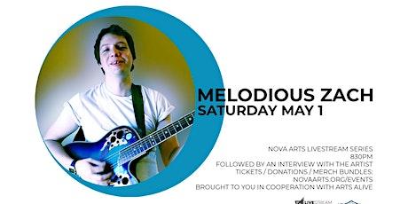 Melodious Zach Livestream tickets