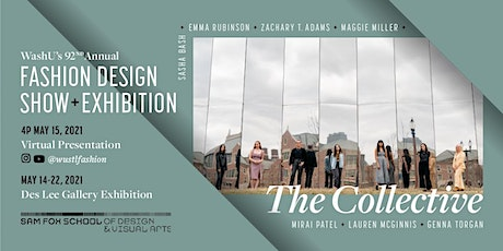 WashU 92nd Annual Fashion Design Show: The Collective billets