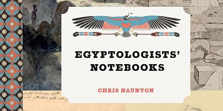 Egyptologists' Notebooks biglietti