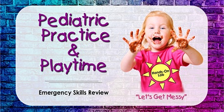 Pediatric Practice & Playtime Skills Lab - Cedars-Sinai Sim Center, CA tickets