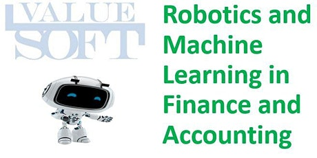 Robotics and ML in Finance and Accounting (Weekend Virtual) May21st - 23rd tickets