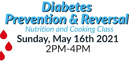 FREE Nutrition Class: Diabetes Prevention & Reversal tickets