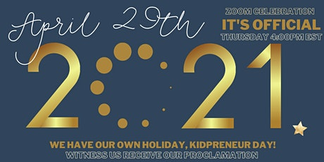 Kidpreneur Day Proclamation tickets