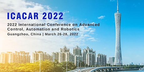 Conference on Advanced Control, Automation and Robotics (ICACAR 2022) tickets