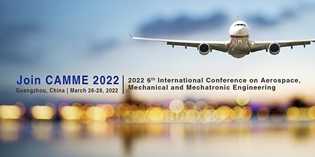 Conference on Aerospace, Mechanical and Mechatronic Engineering (CAMME 2022 tickets