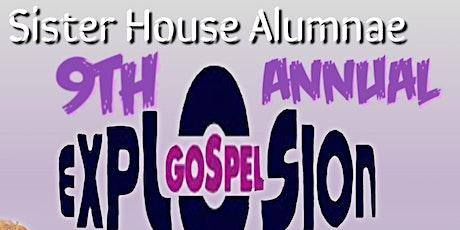 SisterHouse 9th Annual Gospel Explosion tickets