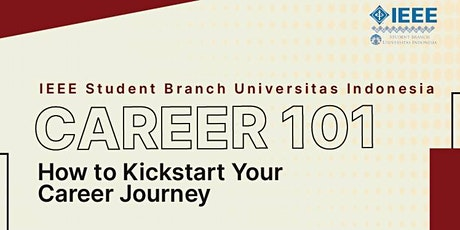 Career 101: How to Kickstart Your Career Journey tickets