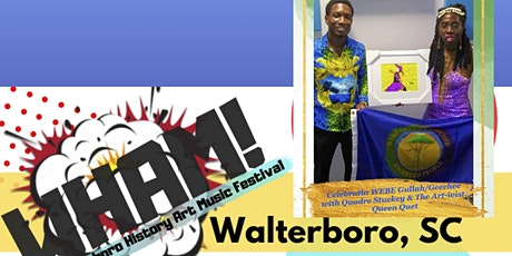 Who WEBE: The Art of Living Culture of the Gullah/Geechee tickets
