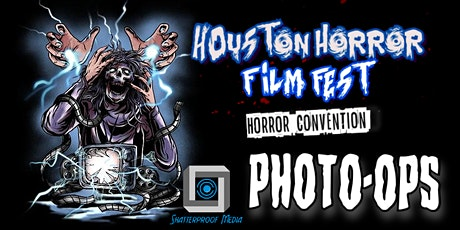 Professional Photo Ops - Houston Horror Film Festival 2021 tickets