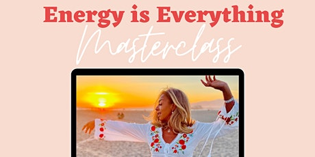 90 Minute Intense Masterclass on Energy tickets