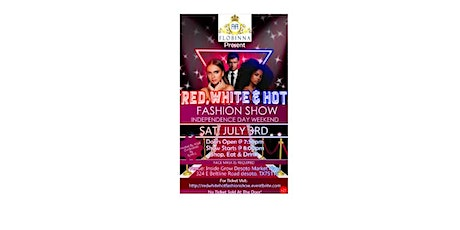 FLOBINNA Presents: Red, White & Hot Fashion Show tickets
