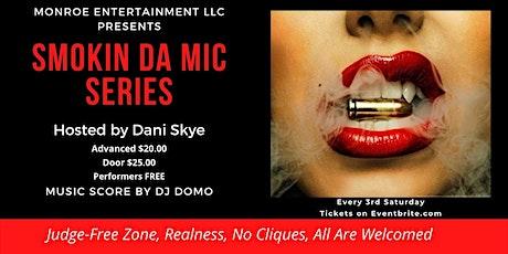 Monroe Entertainment LLC Presents: Smokin Da Mic Series tickets