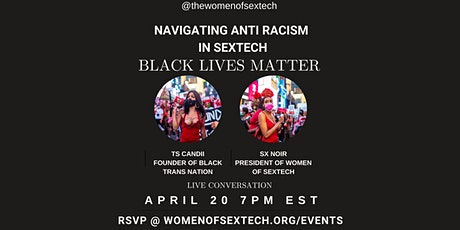 Navigating Anti Racism in SexTech - Black Lives Matter w/ Ts Candii tickets