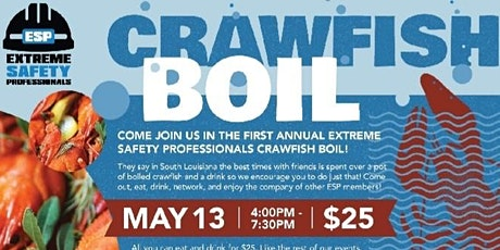 Extreme Safety Professionals 1st Annual Crawfish Boil tickets