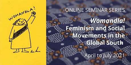 Womandla! Panel 11: Feminist and Postcolonial Imaginaries tickets