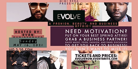 """""""Evolve"""" A Fashion, Beauty, and Business Affair tickets"""