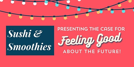 The Case for Feeling Good About the Future! tickets