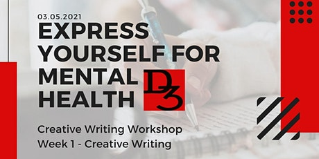 Express Yourself For Mental Health - Week 1 Creative Writing tickets