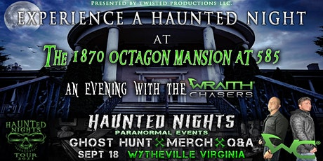 """Haunted Nights presents """"A Night at the Mansion with the Wraith Chasers"""" tickets"""