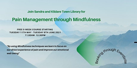 Pain Management through Mindfulness with Sandra and Kildare Town Library tickets