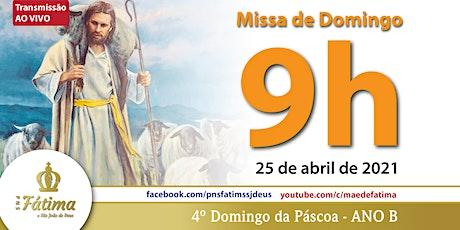 25/04 Missa 9h ingressos