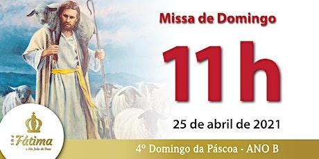 25/04 Missa 11h ingressos