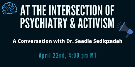 At the Intersection of Psychiatry & Activism tickets