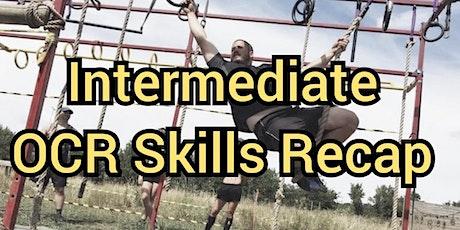 Intermediate OCR Skills Recap tickets