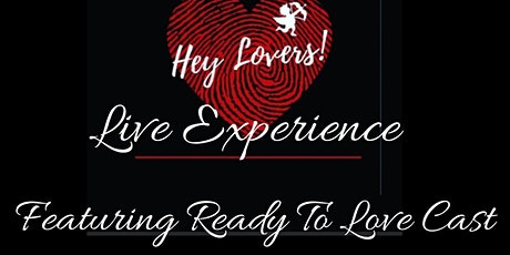 Hey Lovers! Live Experience tickets