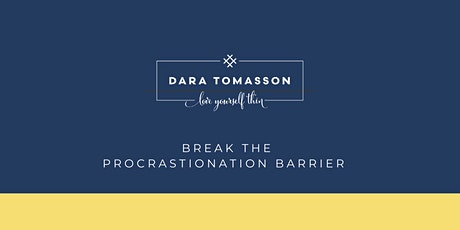 Break the Procrastination Barrier: how to get more done and be happier biglietti