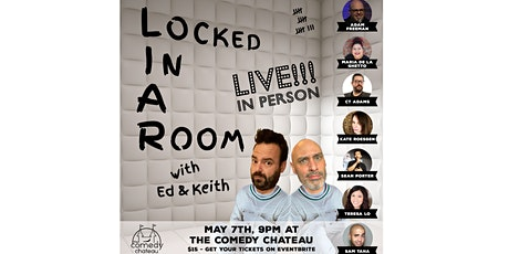 Locked In A Room Showcase LIVE at The Comedy Chateau tickets