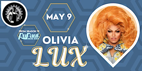 RuPaul's Olivia Lux @ Oilcan Harry's -  7PM - May 9th! One night only! tickets