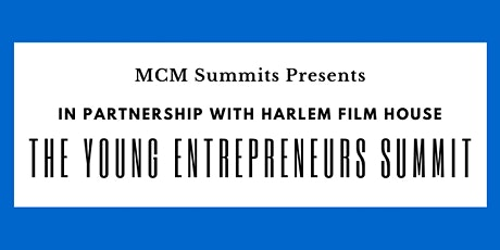 MCM - The Young Entrepreneurs Summit tickets