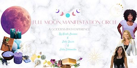 Full Moon Manifestation Circle A Goddess Bath Experience tickets