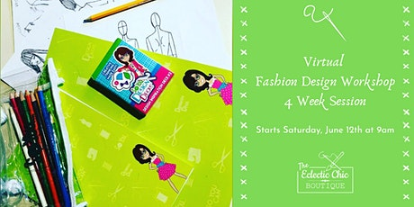 Virtual Fashion Design Workshop: 4 Week Session tickets