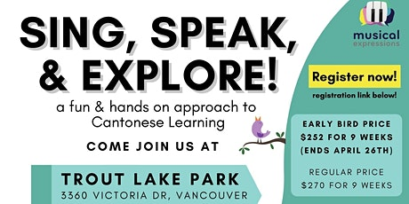 Sing, Speak & Explore! A 9-week Cantonese+Music Class (Vancouver Location) tickets