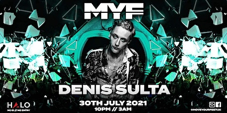 MYF - Denis Sulta (Extended Set) tickets