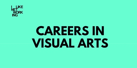 Careers in Visual Arts tickets