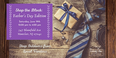 Shop the Block: Fathers Day Edition tickets
