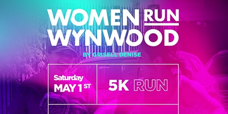 Women RUN Wynwood -  5K RUN tickets