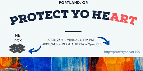 Protect Yo Heart - Portland Edition tickets