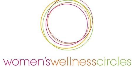 Women's Wellness Circle - Guelph  w/ Special Guest Stephanie Olegario tickets