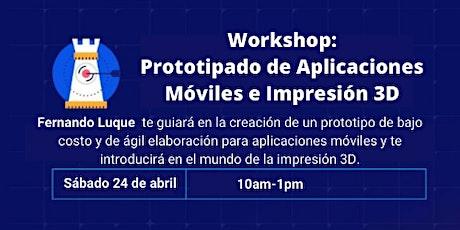 Prototipado de aplicaciones móviles e impresión 3D entradas