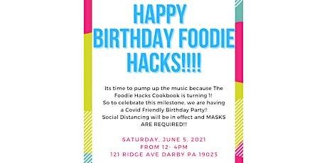 Foodie Hacks 1st Birthday tickets