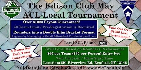 Adirondack Cornhole - The Edison Club May ACL Local Tournament tickets