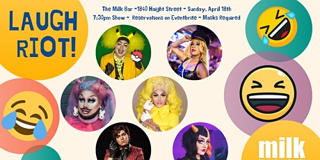 LAUGH RIOT! (A NEW DRAG STAND-UP AND VARIETY SHOW) tickets