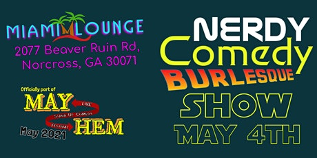 Nerdy Comedy Burlesque Show - MayHem Comedy Festival tickets