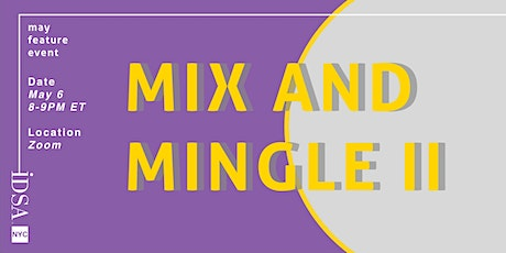 Mix and Mingle II tickets